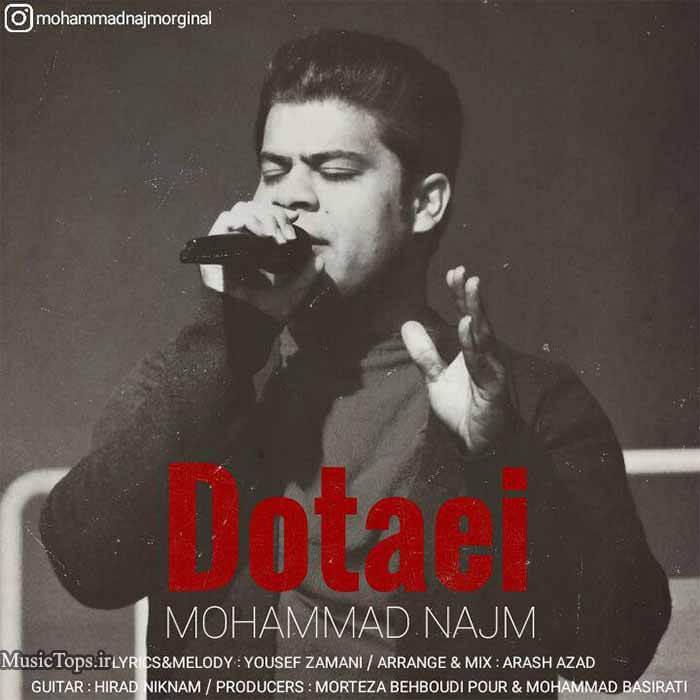 دانلود آهنگ جدید محمد نجم دوتایی